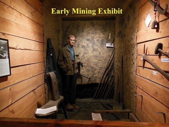 Early Mining Exhibit