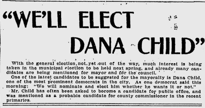 """Will Elect Dana Child,"" October 6, 1908"