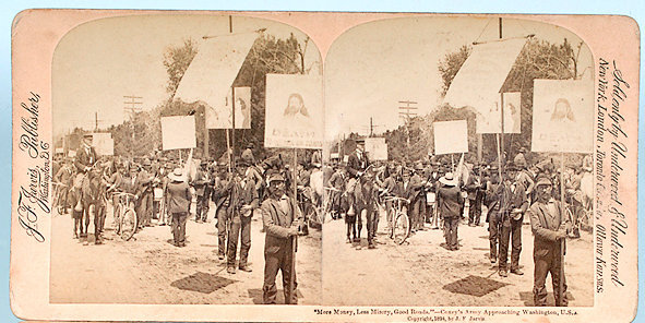 """""""More money! Less Misery! Good Roads!"""" Sterograph of Coxey's Army approaching Washington, D.C."""