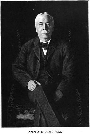 Mr. Amasa B. Campbell.  Image from:  Nelson Wayne Durham, History of the City of Spokane and Spokane County, Washington: From Its Earliest Settlement to the Present Time, vol. 3 (S.J. Clarke Publishing Company, 1912), 85.